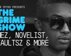 The Grime Show Mez, Novelist, Faultsz